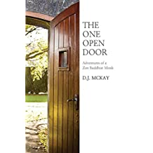 The One Open Door: Adventures of a Zen Buddhist Monk