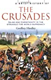 A Brief History of the Crusades, Geoffrey Hindley, 1841197661