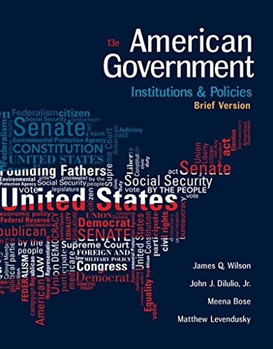 1305956346 - American Government: Institutions and Policies, Brief Version