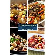 25 Recettes de Mijoteuse - Volume 2: Des soupes et ragoûts aux délicieux plats végétariens (French Edition)