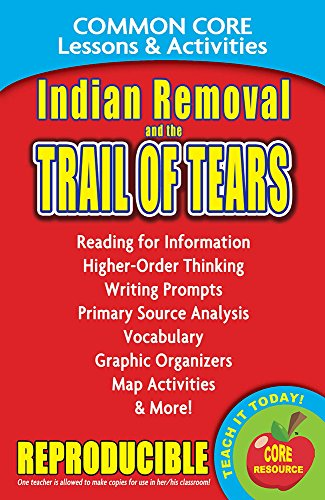 Indian Removal and the Trail of Tears - Common Core Lessons and Activities