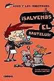 ¡Salvemos el Nautilus! (Agus y los monstruos) (Spanish Edition)