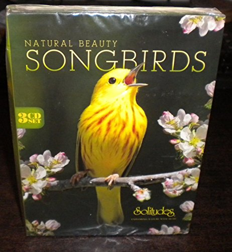 (Natural Beauty Songbirds [3 CD Box Set] - Songbirds At Sunrise / Songbird Symphony / Songbirds At Sunset by Solitudes)