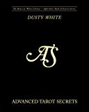 Advanced Tarot Secrets (Aphrodite's Book of Secrets 3)