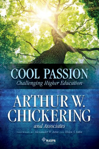 Cool Passion: Challenging Higher Education