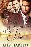 The Silk Tie: Contemporary Threesome Romance