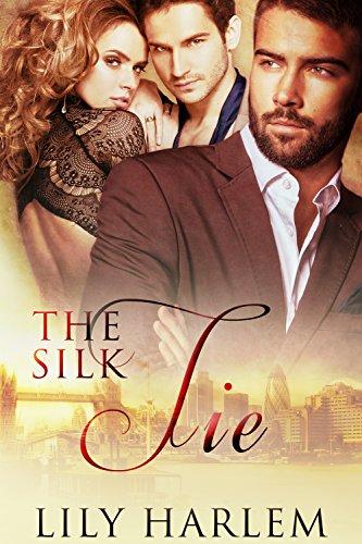 The Silk Tie: Erotic Menage a Trois Romance