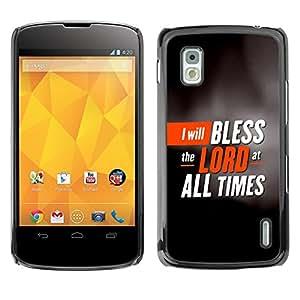 Paccase / Dura PC Caso Funda Carcasa de Protección para - BIBLE I Will Bless The Lord At All Times - LG Google Nexus 4 E960