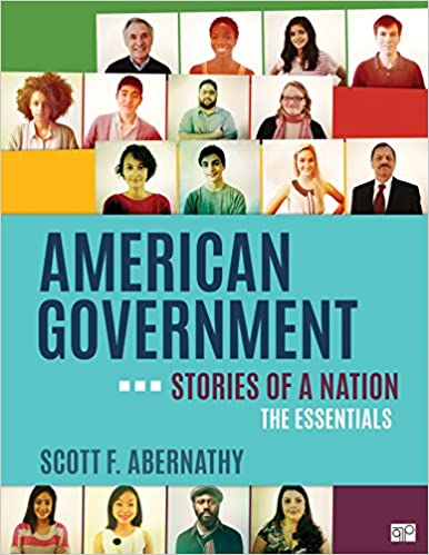 American Government: Stories of a Nation, Essentials Edition, Abernathy, Scott F.