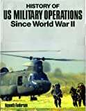 History of U. S. Military Operations, Kenneth Anderson, 1572153210