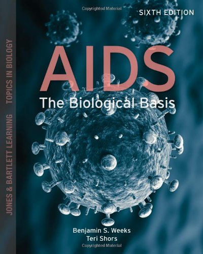 AIDS: The Biological Basis (Jones & Bartlett Learning Topics in Biology)