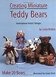 Creating Miniature Teddy Bears: International Artists' Designs