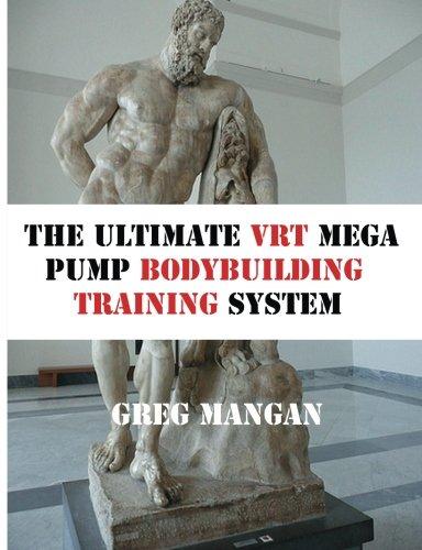 Download The Ultimate VRT Mega Pump  Bodybuilding Training System ebook