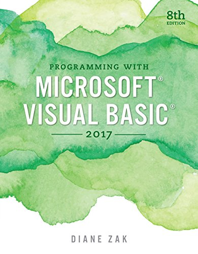 Programming with Microsoft Visual Basic 2017 by Course Technology
