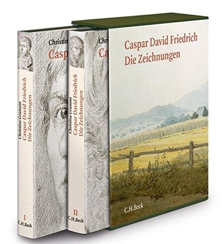 Caspar David Friedrich: Die Zeichnungen - Das gesamte Werk
