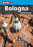 Berlitz: Bologna Pocket Guide (Travel Guide) (Berlitz Pocket Guides)