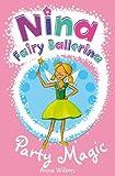 Nina Fairy Ballerina: 7 Party Magic