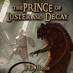 The Prince of Luster and Decay