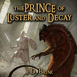 The Prince of Luster and Decay Audiobook