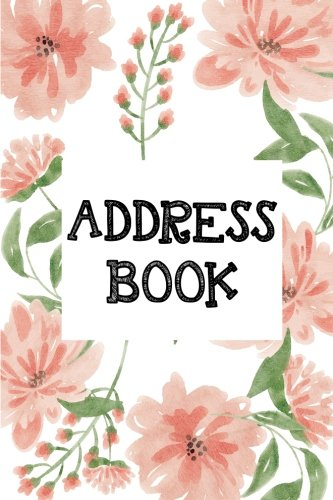 """Download Address Book: Small Address Book - Alphabetical 6""""x9"""" For Contact - Record Address, Email, Mobile, Birthdays: Small Address Book (Volume 7) ebook"""