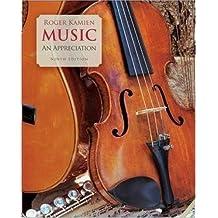 Music - An Appreciation By Roger Kamien (9th, Ninth Edition)