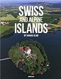 Swiss and Alpine Islands, Farhad Vladi, 3832796991