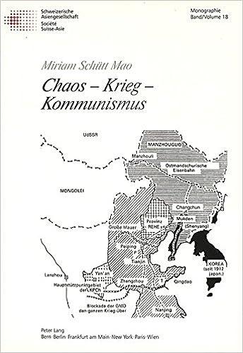 Chaos - Krieg - Kommunismus: China in Den Berichten Des Amerikanischen Nachrichtenmagazins Time (1923-1949) (Schweizer Asiatische Studien / Etudes Asiatique Suisse)