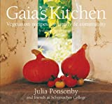 Gaia's Kitchen, Julia Ponsonby and Carolyn Rapp, 1900322250