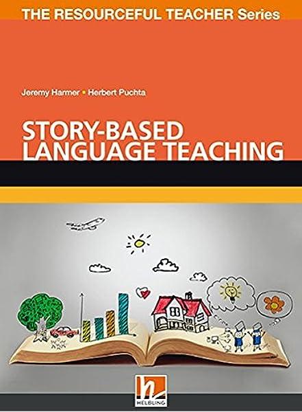 Story-based language teaching. Con Contenuto digitale per ...