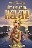Hit the Road, Helen!, Kate McMullan, 1434249905