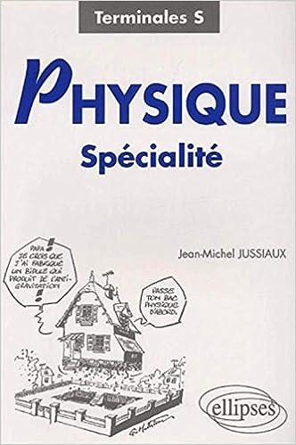 Livre Physique Spécialité : Terminale S pdf, epub ebook