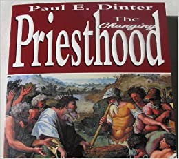 The Changing Priesthood: From the Bible to the 21st Century