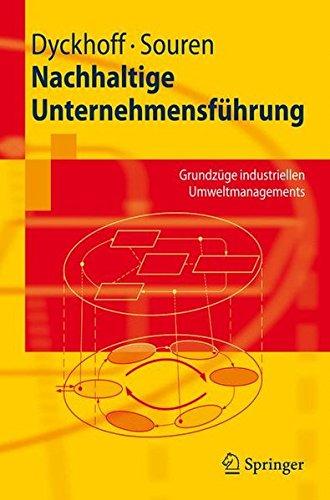 nachhaltige-unternehmensfhrung-grundzge-industriellen-umweltmanagements-springer-lehrbuch-german-edition