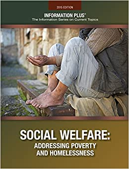 Social Welfare: Addressing Poverity and Homelessness (Information Plus)