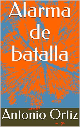 Amazon.com: Alarma de batalla (Spanish Edition) eBook ...