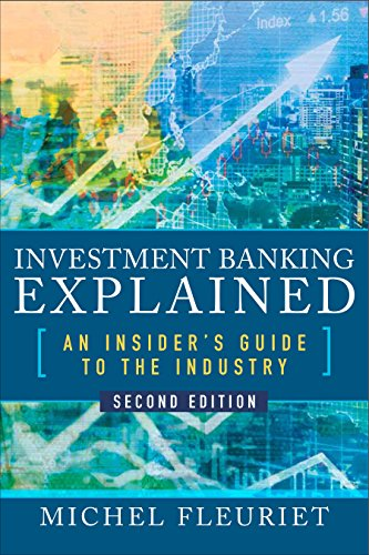Investment Banking Explained, Second Edition: An Insider's Guide to the Industry by McGraw-Hill Education