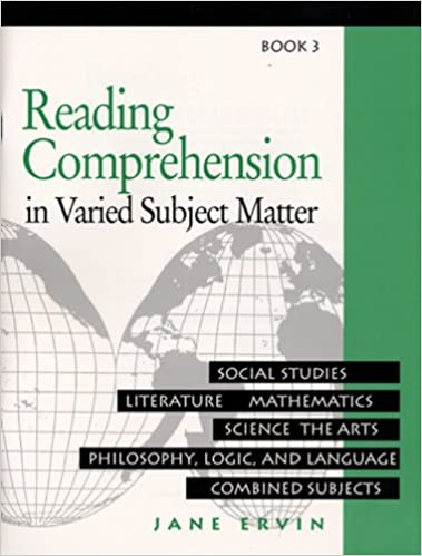 Reading Comprehension in Varied Subject Matter: Book 3: Not ...