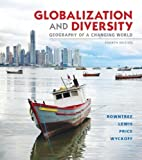 img - for Globalization and Diversity: Geography of a Changing World (4th Edition) Paperback January 14, 2013 book / textbook / text book