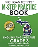 MICHIGAN TEST PREP M-STEP Practice Book English Language Arts Grade 3: Covers Reading, Writing, Listening, and Research
