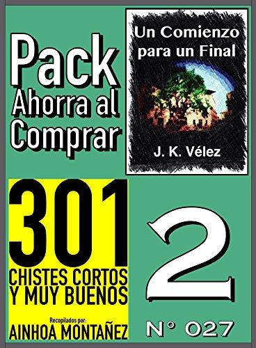 Pack Ahorra al Comprar 2 (Nº 027): 301 Chistes cortos y muy buenos