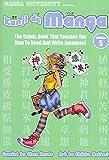 Kanji De Manga Volume 5: The Comic Book That Teaches You How To Read And Write Japanese! (v. 5)