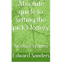Absolute guide to setting the pick3 lottery: Absolute systems