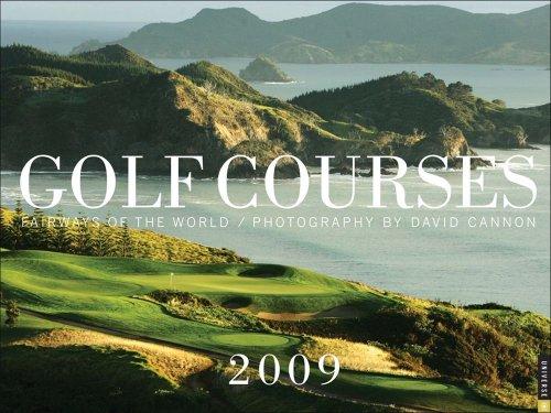 Golf Courses: Fairways of the World 2009 Wall Calendar ()