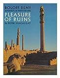 Roloff Beny Interprets in Photographs Pleasure of Ruins by Rose Macaulay, Rose Macaulay and Roloff Beny, 0030210917