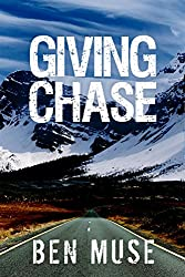 Giving Chase (The Better Off Dead Series Book 2)