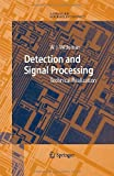 Detection and Signal Processing : Technical Realization, Witteman, W. J., 3540295992