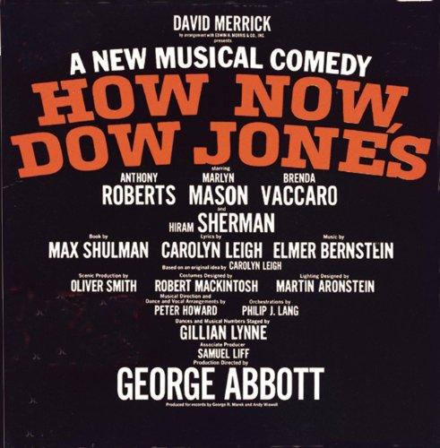 How Now  Dow Jones  Original Broadway Cast Recording