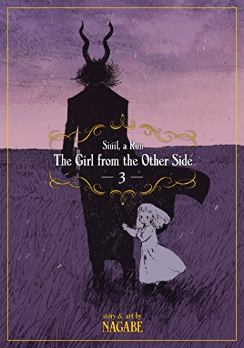 The Girl from the Other Side: Siuil, a Run. Vol. 3 (On The Other Side Of The Line)