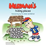 Herman's Hiding Places: Discovering Up, In, Under and Behind (Brett and Herman)