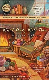 Knit One, Kill Two par Maggie Sefton